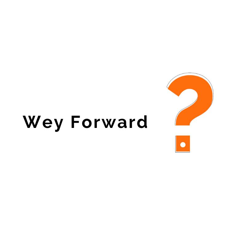 Wey forward?